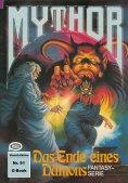 ebook: Mythor 91: Das Ende eines Dämons