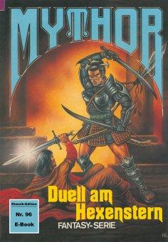 eBook: Mythor 96: Duell am Hexenstern