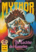 eBook: Mythor 100: Die Tochter des Kometen