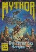 ebook: Mythor 107: Der Thron des Haryion