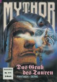 ebook: Mythor 111: Das Grab des Tauren