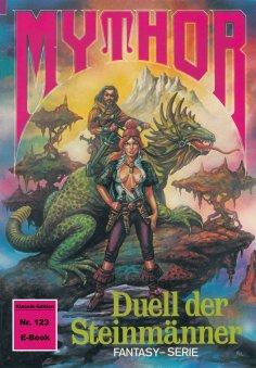 ebook: Mythor 123: Duell der Steinmänner