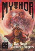 ebook: Mythor 130: Das Auge des Kriegers