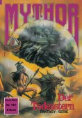 eBook: Mythor 133: Der Todesstern