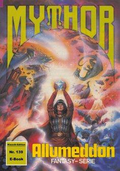 eBook: Mythor 139: ALLUMEDDON