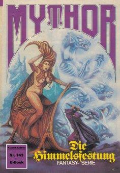 ebook: Mythor 143: Die Himmelsfestung