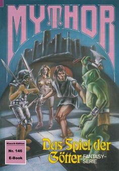 ebook: Mythor 146: Das Spiel der Götter