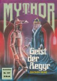 ebook: Mythor 147: Geist der Aegyr