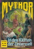 ebook: Mythor 148: In den Klüften der Unterwelt