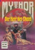 eBook: Mythor 149: Der Herr des Chaos