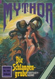 ebook: Mythor 154: Die Schlangengrube