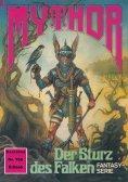 eBook: Mythor 156: Der Sturz des Falken