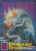eBook: Mythor 157: Exodus der Drachen
