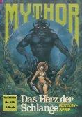 eBook: Mythor 158: Das Herz der Schlange