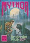 ebook: Mythor 159: Bruder der Wölfe