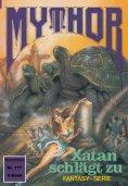 eBook: Mythor 177: Xatan schlägt zu