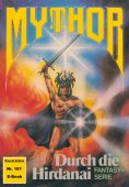 eBook: Mythor 181: Durch die Hirdanai