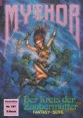 ebook: Mythor 187: Der Kreis der Zaubermütter