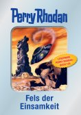eBook: Perry Rhodan 125: Fels der Einsamkeit (Silberband) - Leseprobe