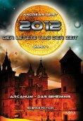eBook: 2012 - Der letzte Tag der Zeit (1)