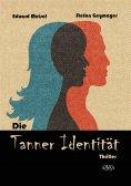 ebook: Die Tanner Identität