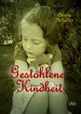 eBook: Gestohlene Kindheit