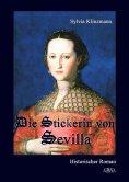 eBook: Die Stickerin von Sevilla