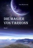 eBook: Die Magier von Tarronn (1)