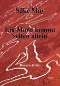 eBook: Ein Mord kommt selten allein