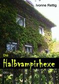 ebook: Die Halbvampir- Hexe