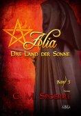 ebook: Alia - Das Land der Sonne (Band 3)