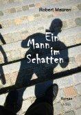 ebook: Ein Mann im Schatten