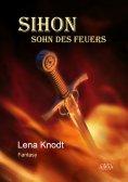 ebook: Sihon - Sohn des Feuers