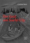 eBook: Der Geist von Scarlet City