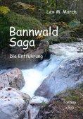 ebook: Bannwald-Saga