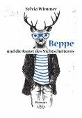 eBook: Beppe und die Kunst des Nichtscheiterns