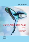 ebook: Durch Aphrodites Auge 2