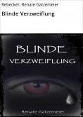 eBook: Blinde Verzweiflung