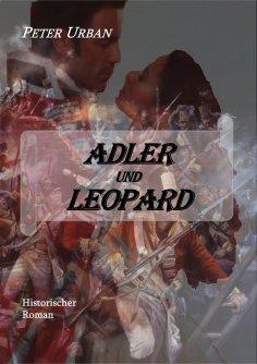 eBook: Adler und Leopard Gesamtausgabe