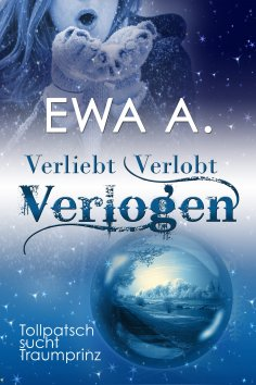 eBook: Verliebt, Verlobt, Verlogen - Tollpatsch sucht Traumprinz