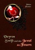 ebook: Veyron Swift und das Juwel des Feuers
