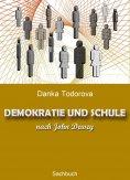 eBook: DEMOKRATIE UND SCHULE nach John Dewey