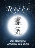 ebook: Reiki - Die kosmische Energie