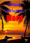 ebook: Urlaub inklusive Mord