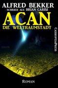 eBook: ACAN - Die Weltraumstadt