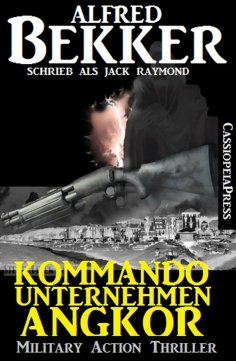 eBook: Kommandounternehmen Angkor: Military Action Thriller