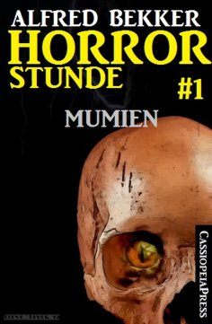 eBook: Horror-Stunde, Folge 1 - Mumien
