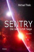 ebook: Sentry - Die Jack Schilt Saga
