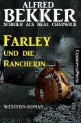 eBook: Farley und die Rancherin (Neal Chadwick Western Edition)