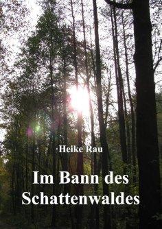 eBook: Im Bann des Schattenwaldes